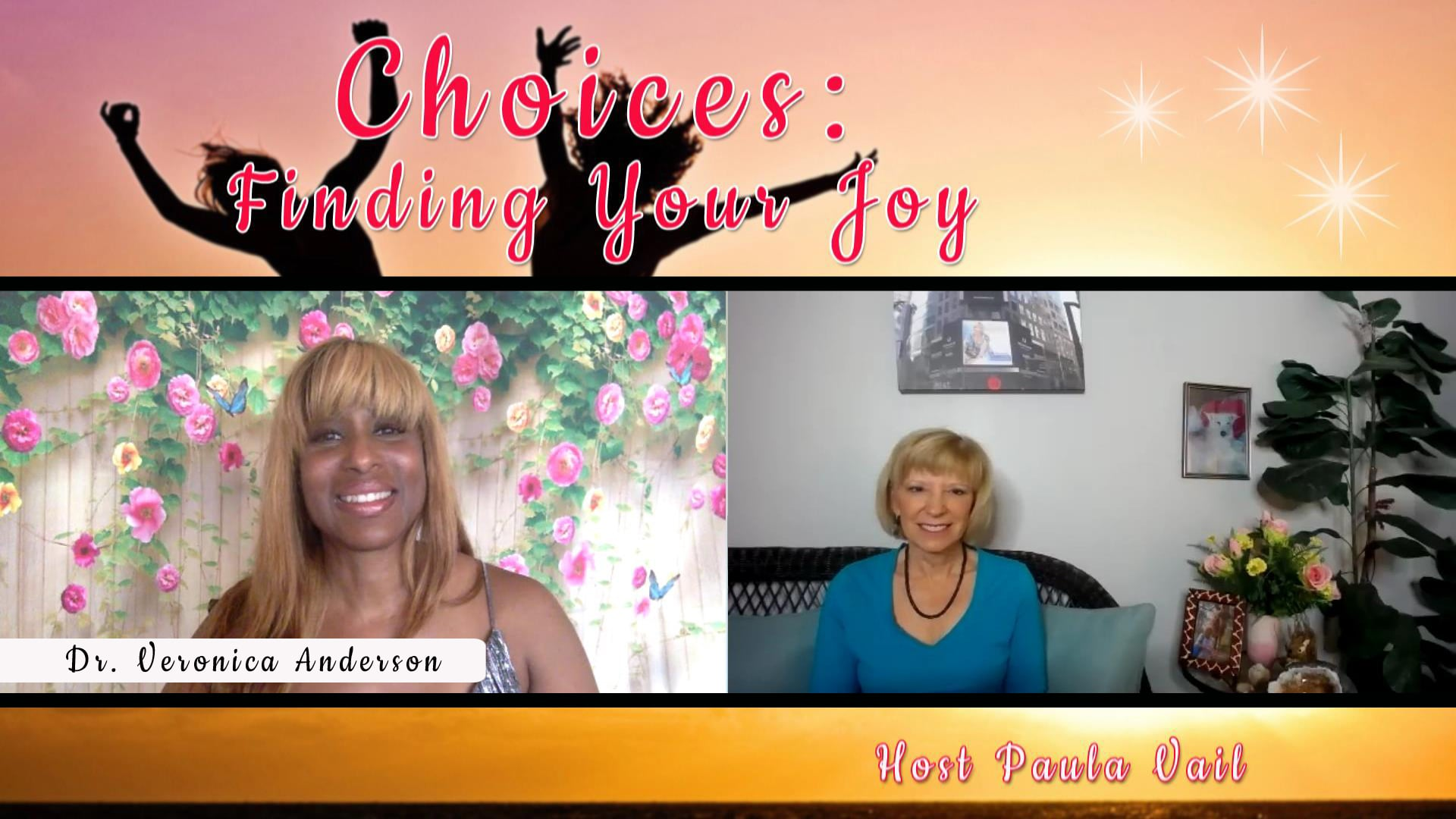 Choices: Finding Your Joy!