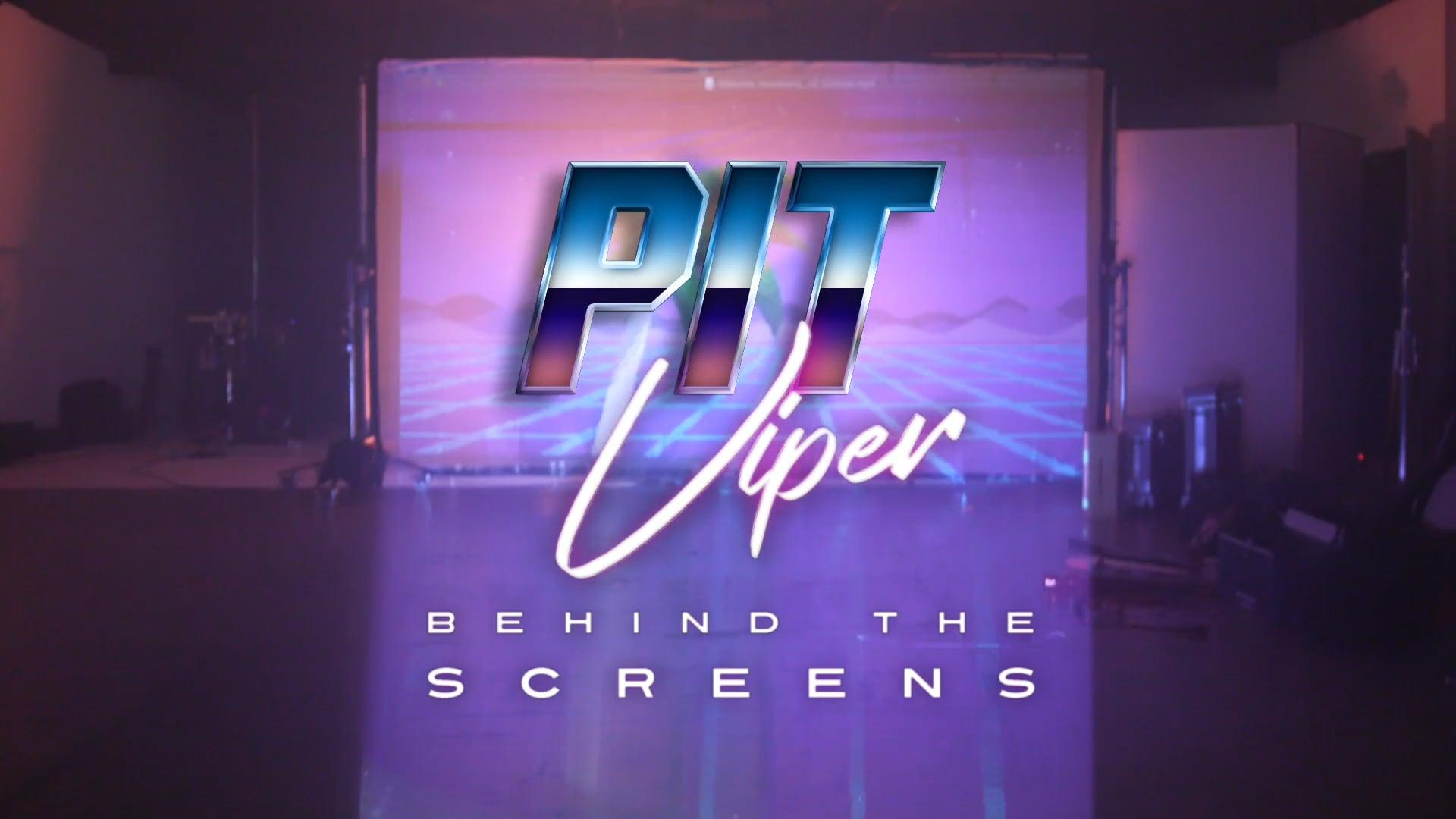 PIT VIPER BTS