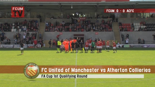 FC United vs Atherton Collieries - FA Cup - Highlights - 07/09/19