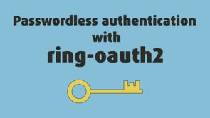 49. Passwordless Authentication With ring-oauth2