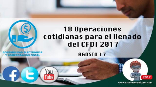 18 Operaciones cotidianas para el llenado del CFDI 3.3.