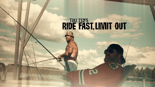 Tiki Ted's Ride Fast  Limit Out - Little Hawk, Big Hawk Lakes
