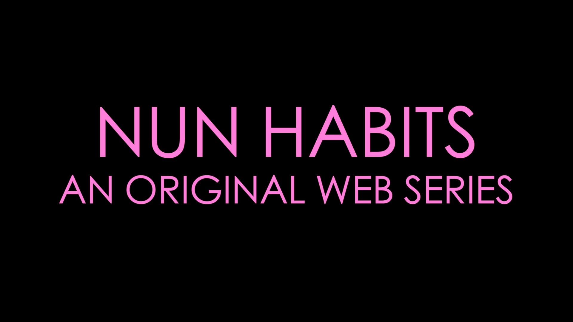 Nun Habits (Trailer)