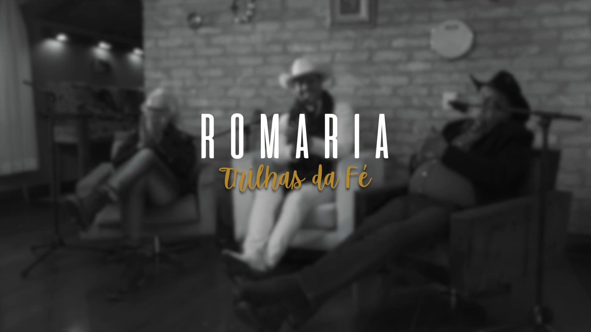 ROMARIA: Trilhas da Fé - Teaser
