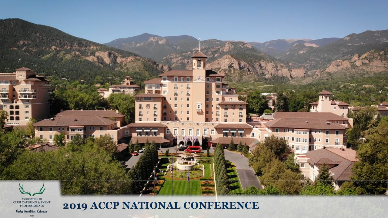 Association of Club Catering & Event Professionals 2019 Conference at the Broadmoor - Colorado Springs
