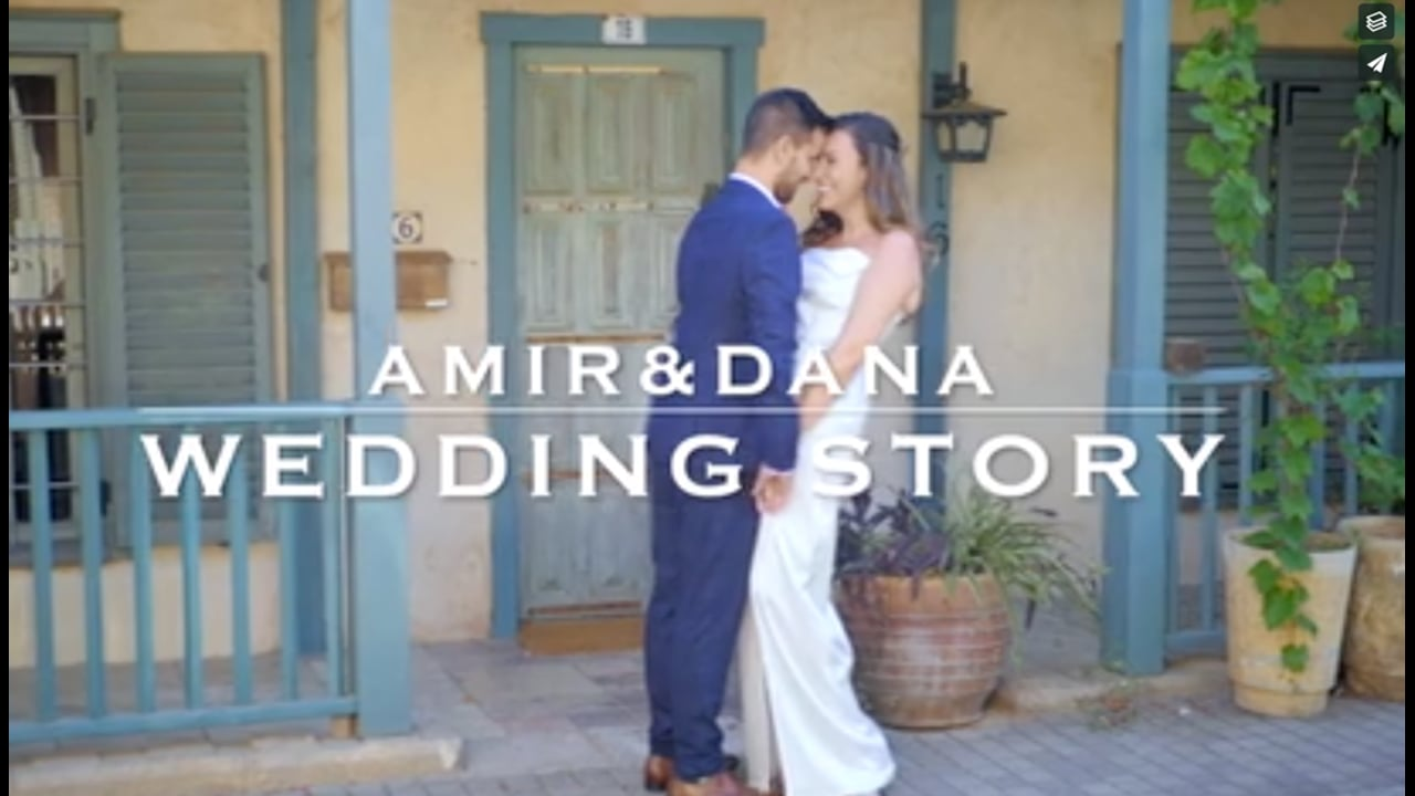Amir & Dana Wedding Story