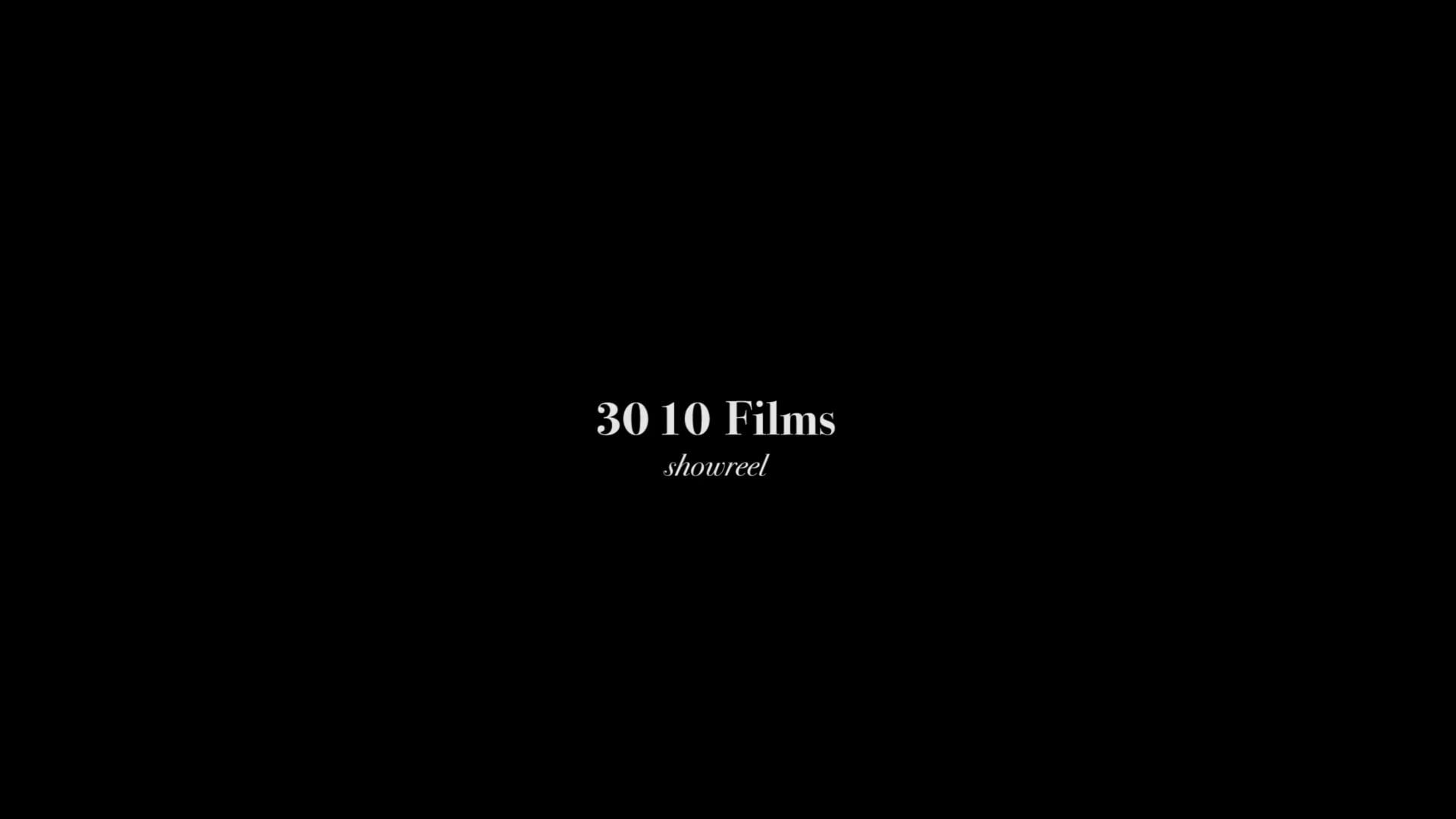 30 10 FILMS SHOWREEL / 2019