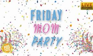 Friday Mom Party! Meet Mom Ally Powell