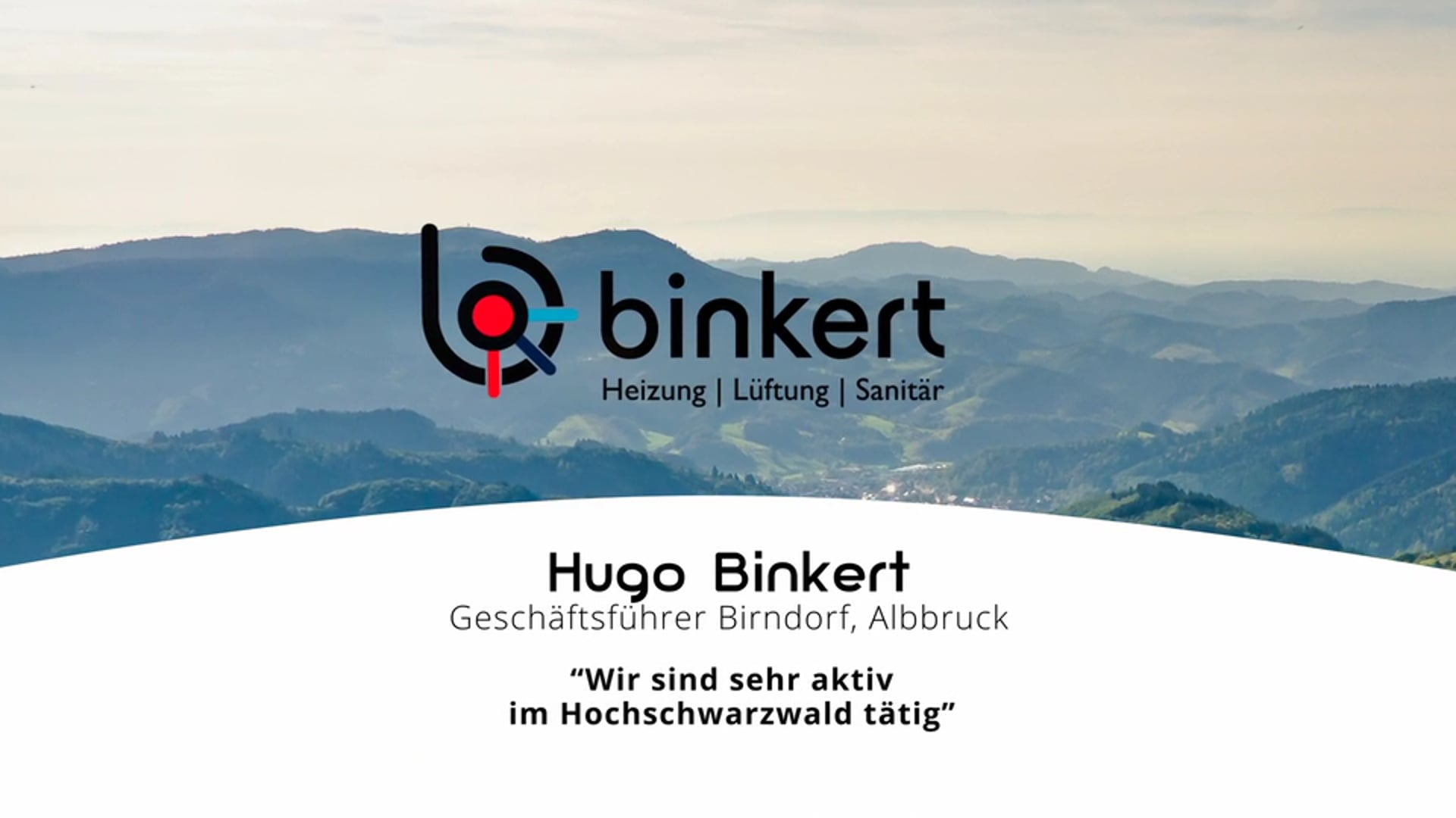 Hugo Binkert über Binkert Titisee-Neustadt