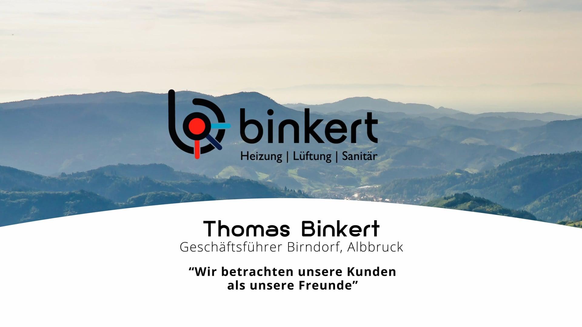 Thomas Binkert über Kunden und Mitarbeiter
