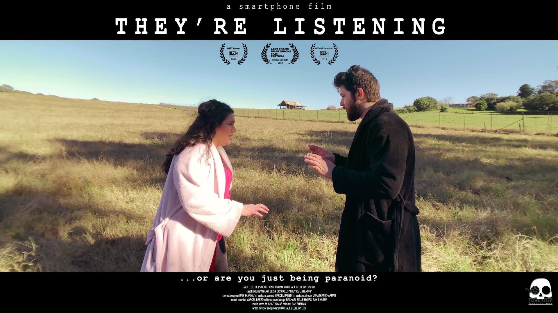 They're Listening - short film
