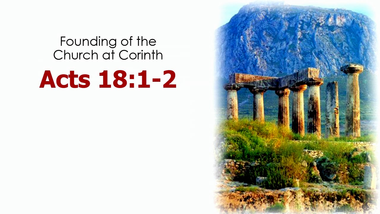 Acts 18: The Aegean Mission: Corinth