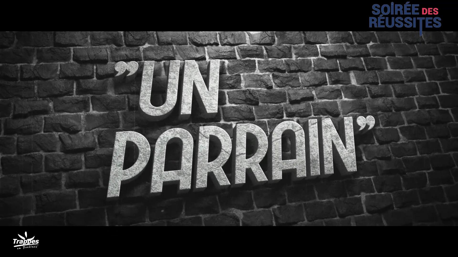 Un Parrain [Série Noire] - Soirée des Réussites 2019 Trappes-en-Yvelines