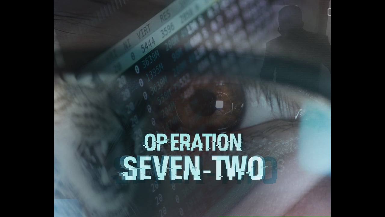 OPERATION SEVEN-TWO