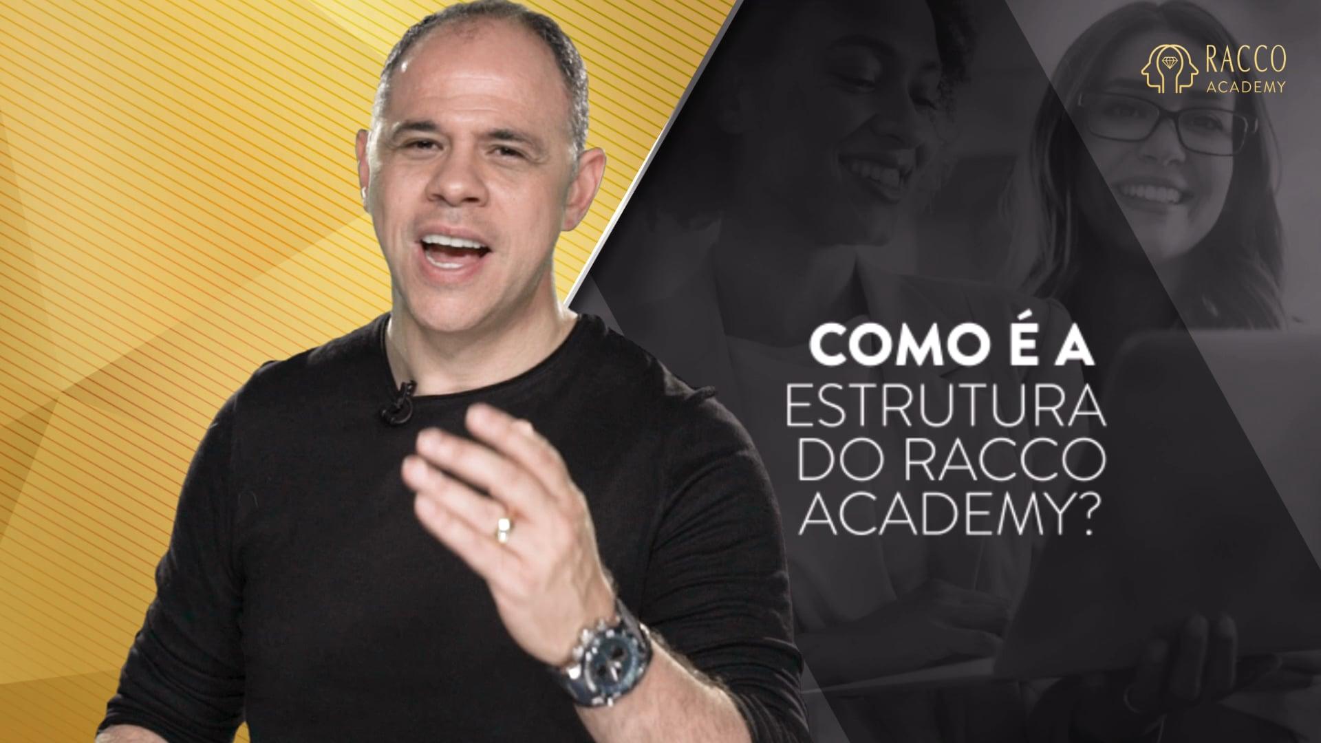 #09 - Como é a estrutura básica do Racco Academy