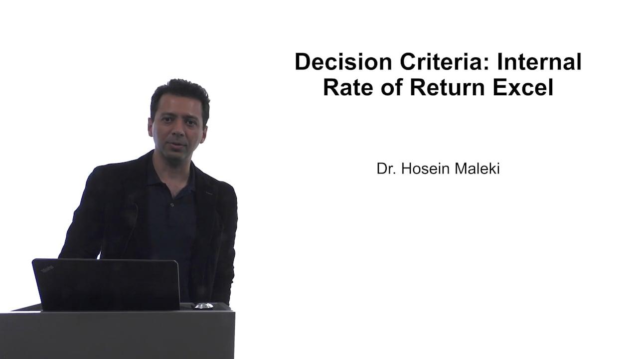 61601Decision Criteria: Internal Rate of Return (IRR) Excel