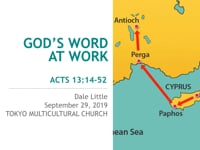 Acts 13:14-52. God's Word at Work. Sep 2019.
