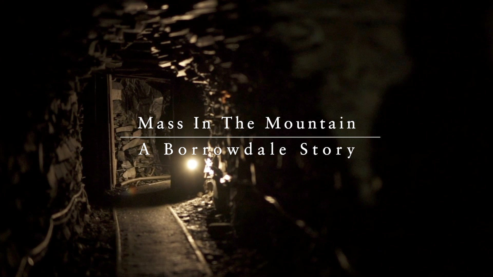 Mass in the Mountain - A Borrowdale Story