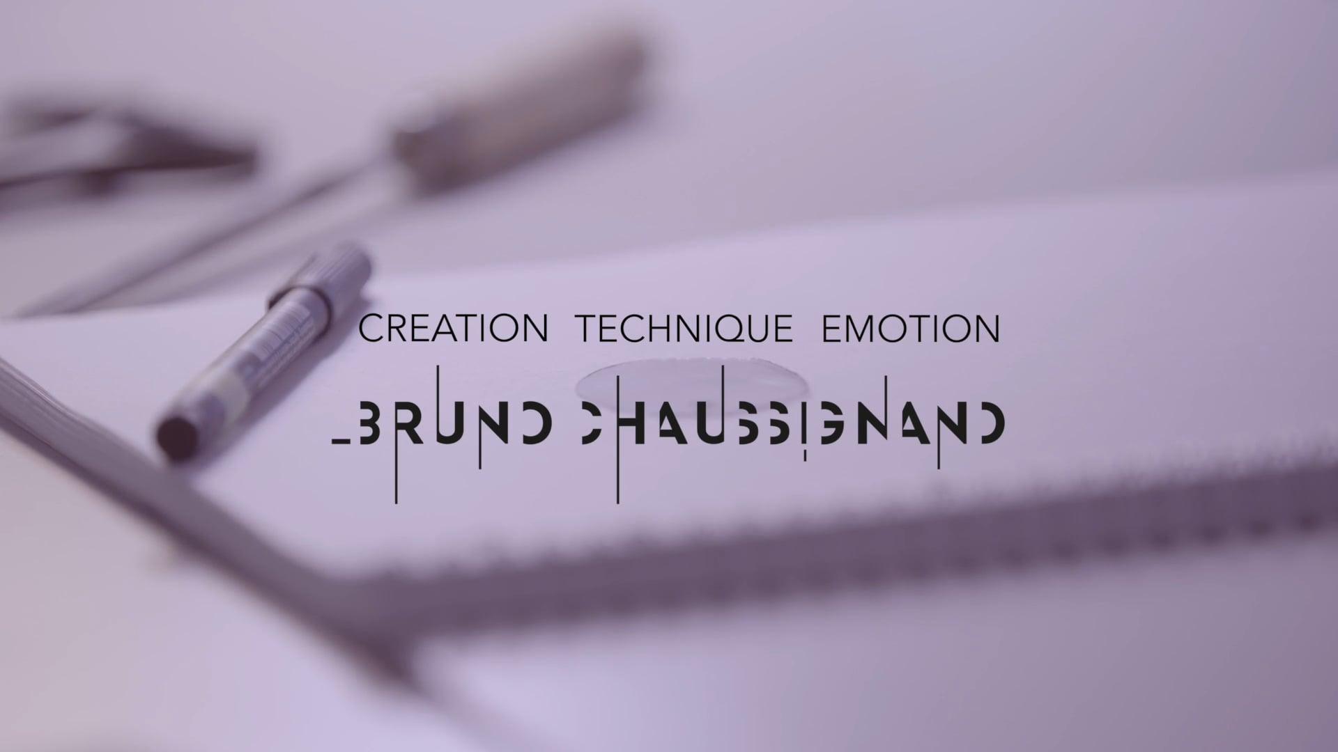Creation, Technique, Emotion : Bruno Chaussignand