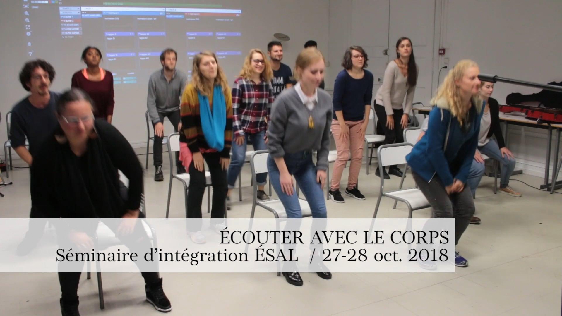 ECOUTER AVEC LE CORPS - Séminaire d'intégration du Pôle musique et danse - octobre 2018.