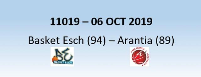 N1H 11019 Basket Esch (94) - Arantia Larochette (89) 06/10/2019