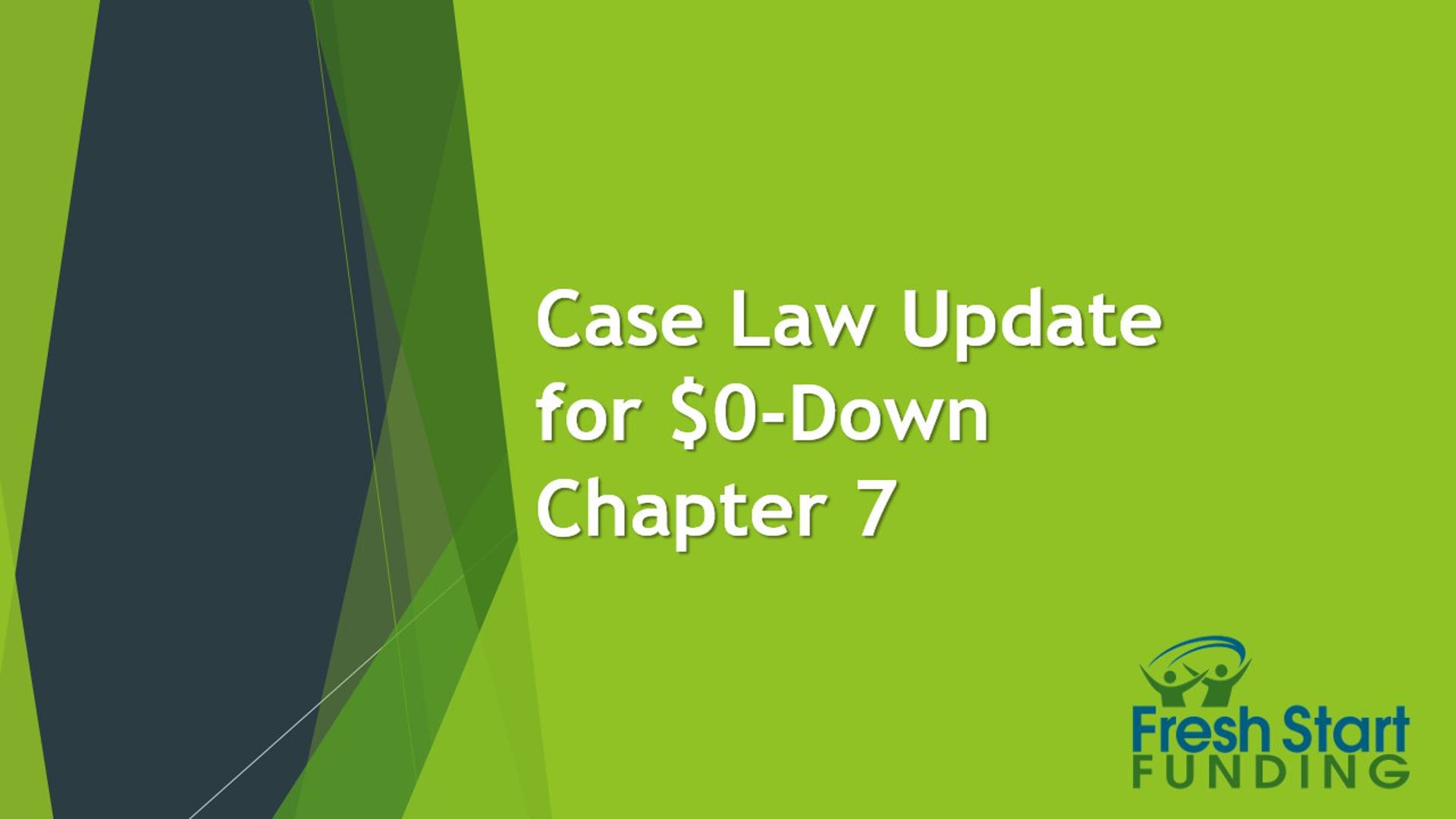 Case Law Update for $0-Down Chapter 7