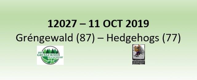 N2H 12027 Grengewald Hueschtert (87) - Hedgehogs Bascharage (77) 11/10/2019