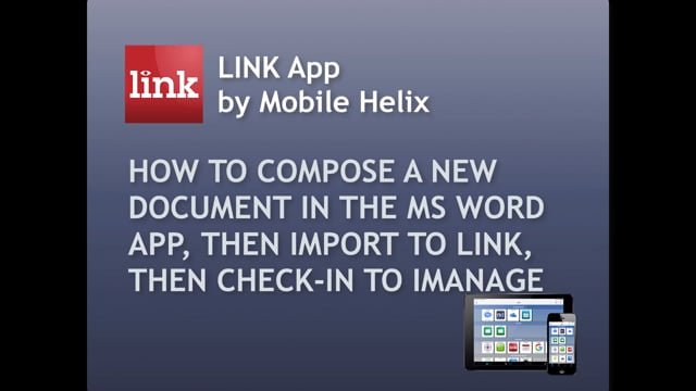 How to Import a Document from Word to LINK, then to DMS  4:02, Captioned
