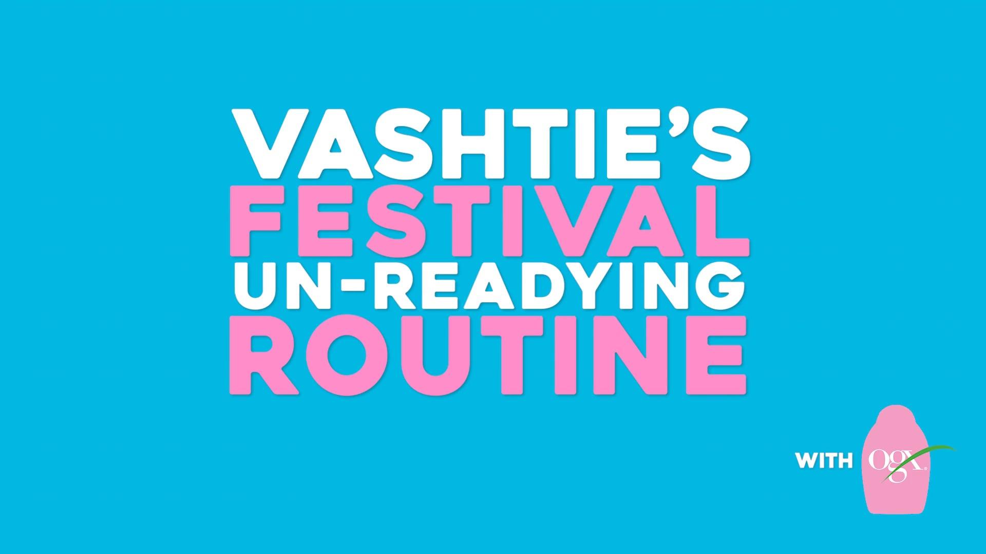 OGX | Vashtie's Unreadying Routine