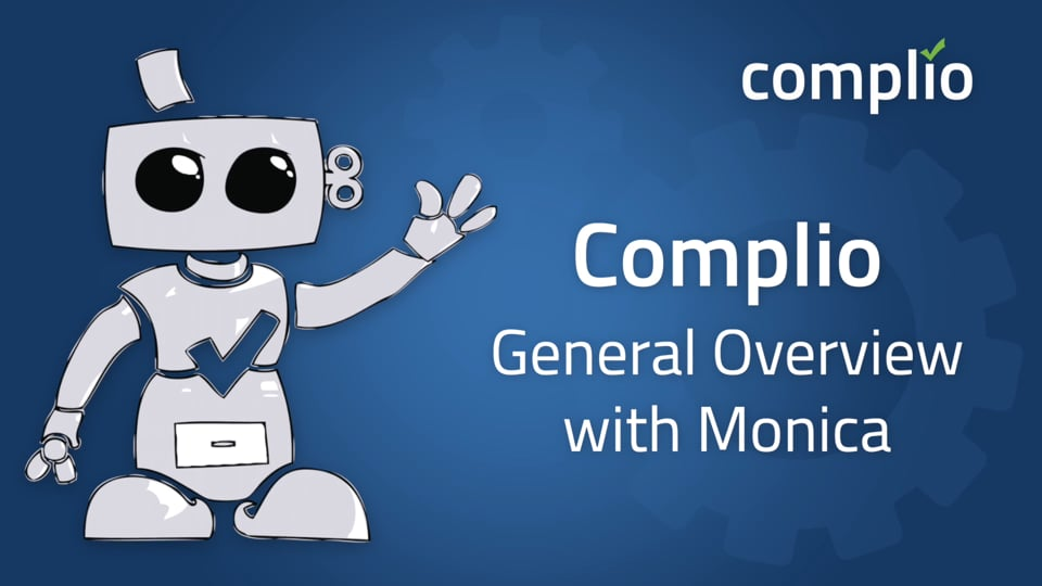 Complio Overview with Monica