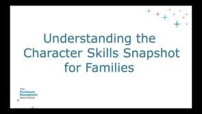 All About The Character Skills Snapshot - for Families (2019-2020)