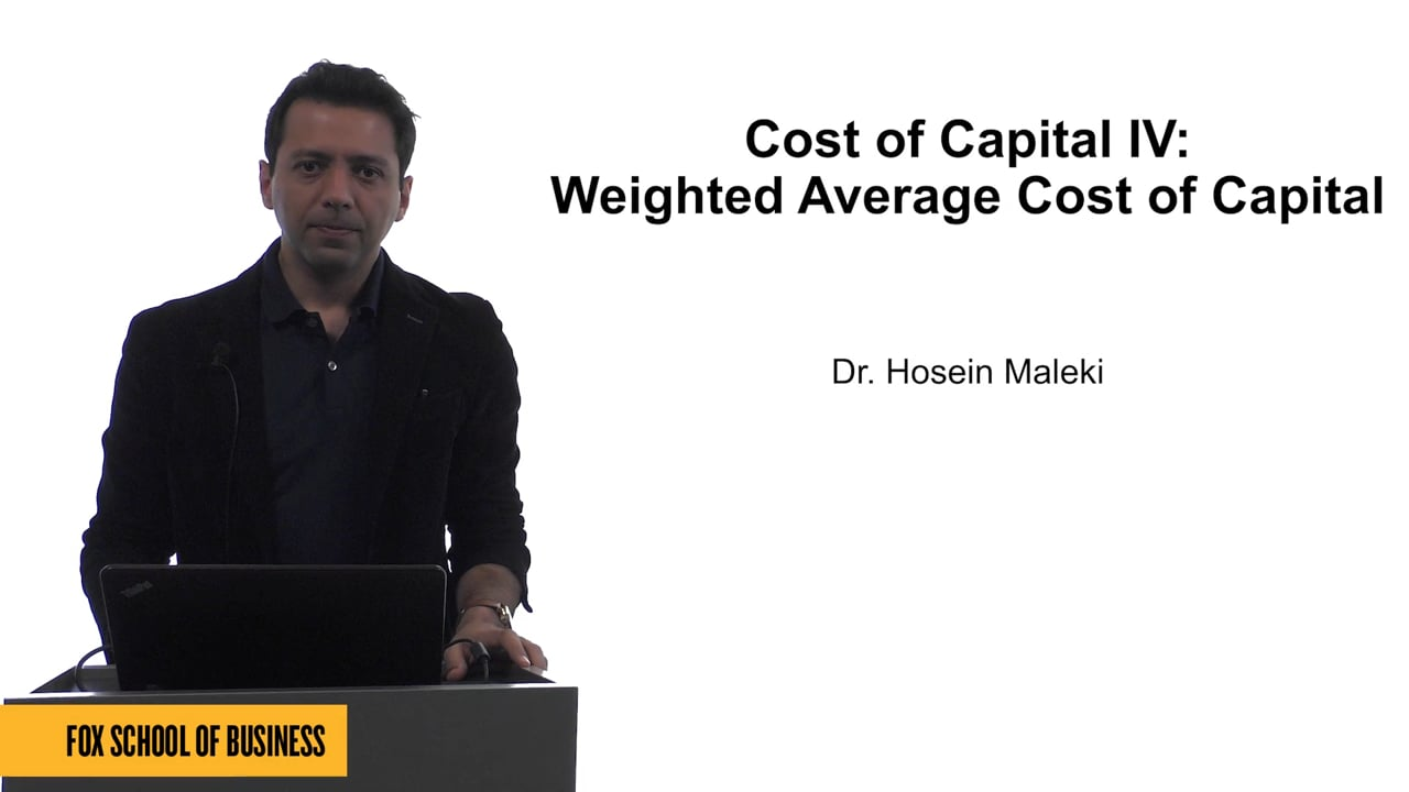 61623Cost of Capital IV: Weighted Average Cost of Capital