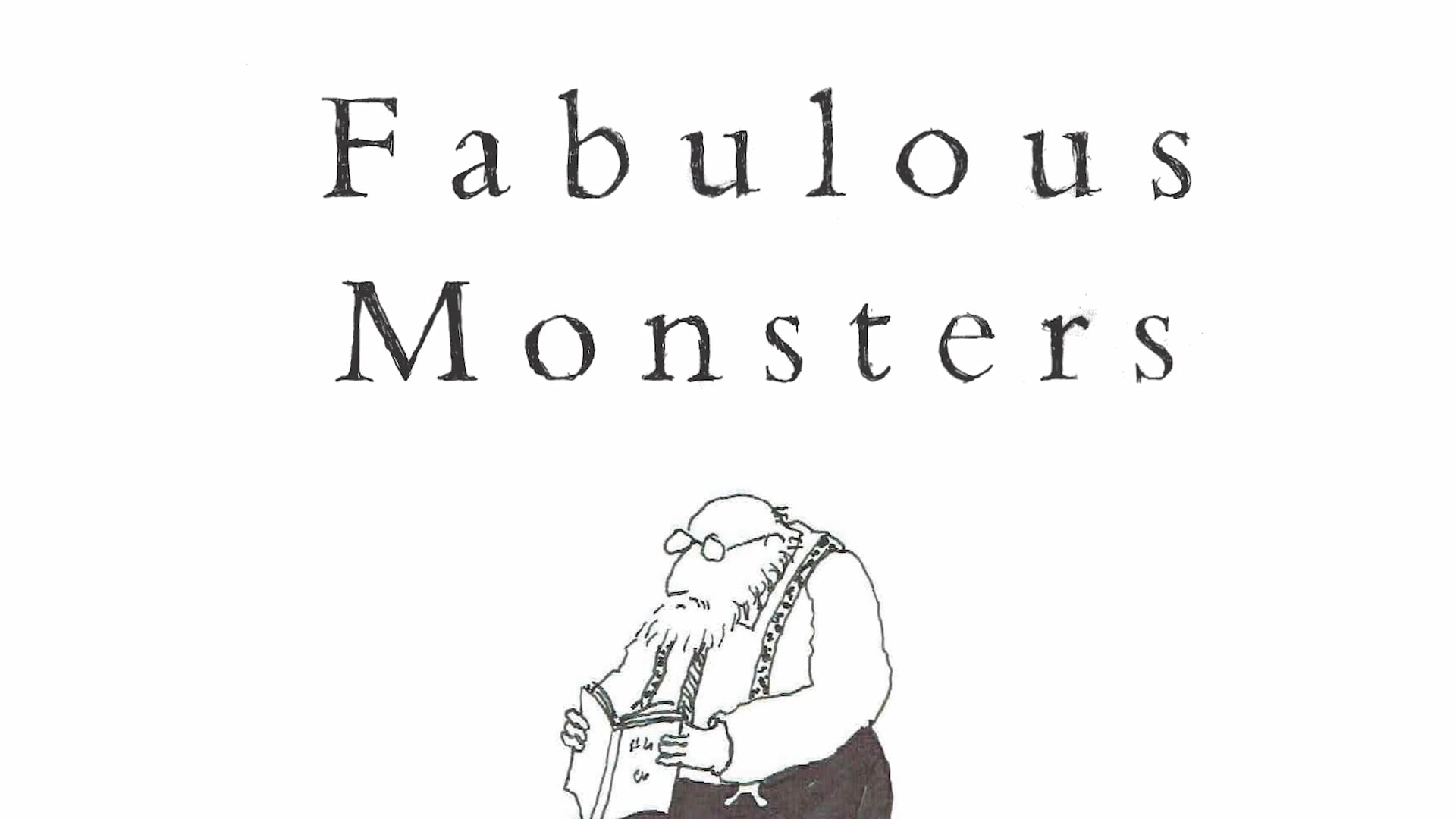 Fabulous Monsters by Alberto Manguel