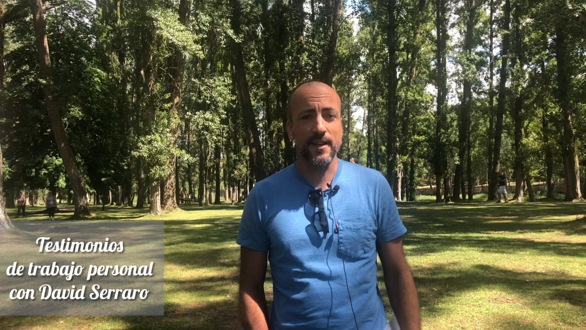 Testimonio de trabajo personal con David Serrato