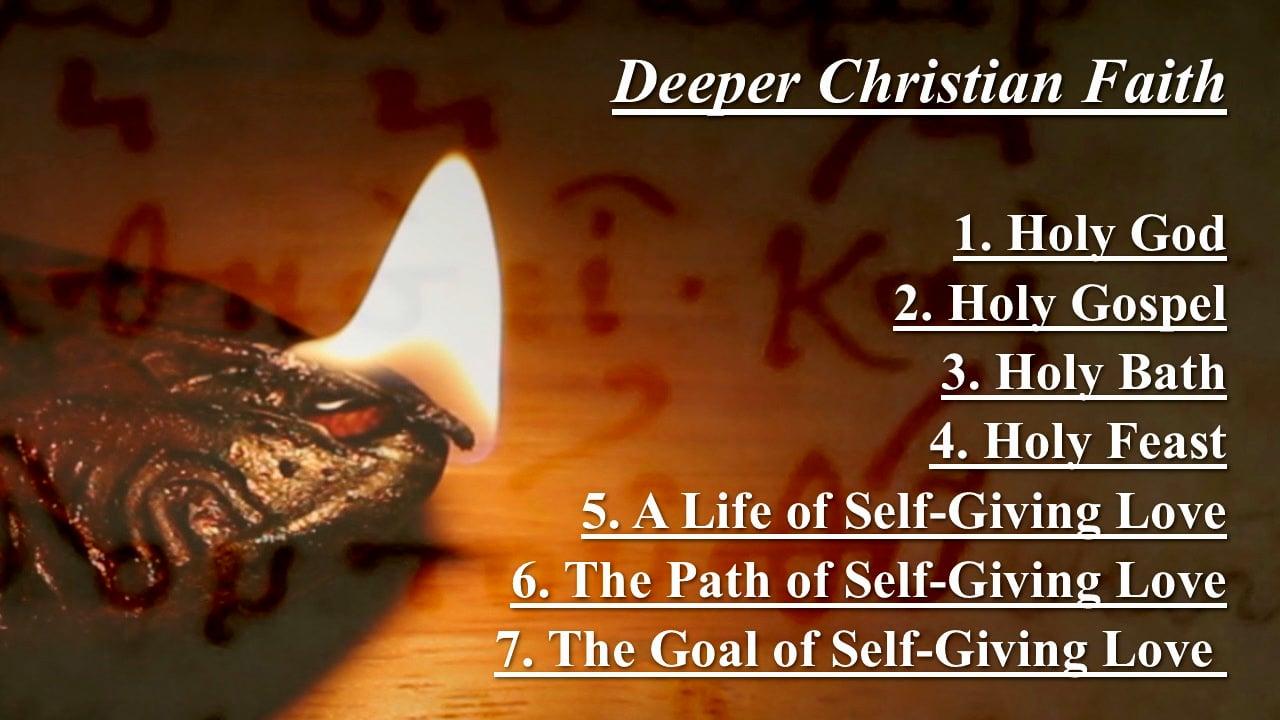 Deeper Christian Faith - Part 1