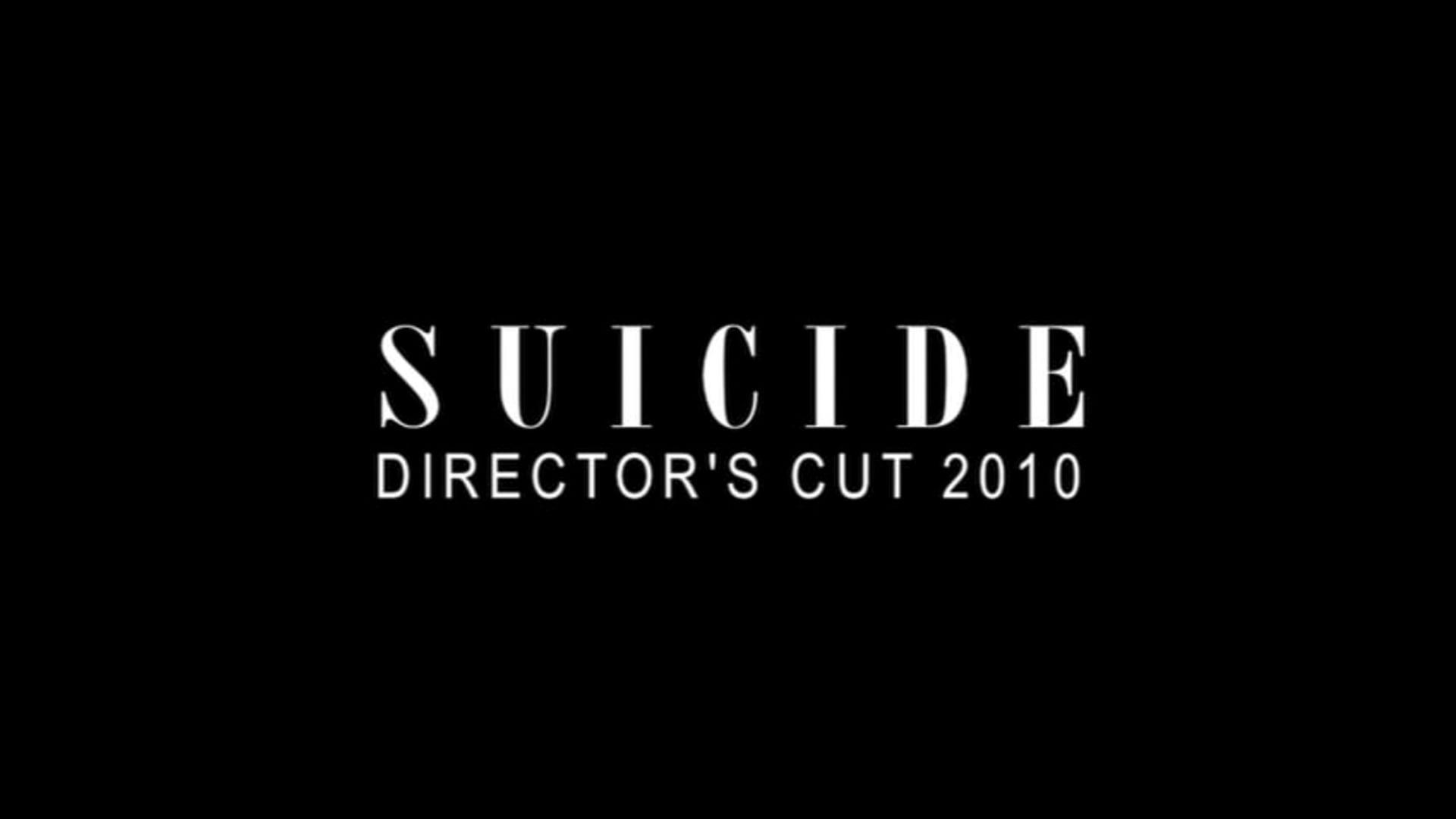 SUICIDE - DIRETOR'S CUT