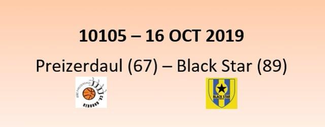CUP 10105 Rebound Preizerdaul (67) - Black Star Mersch (89) 16/10/2019