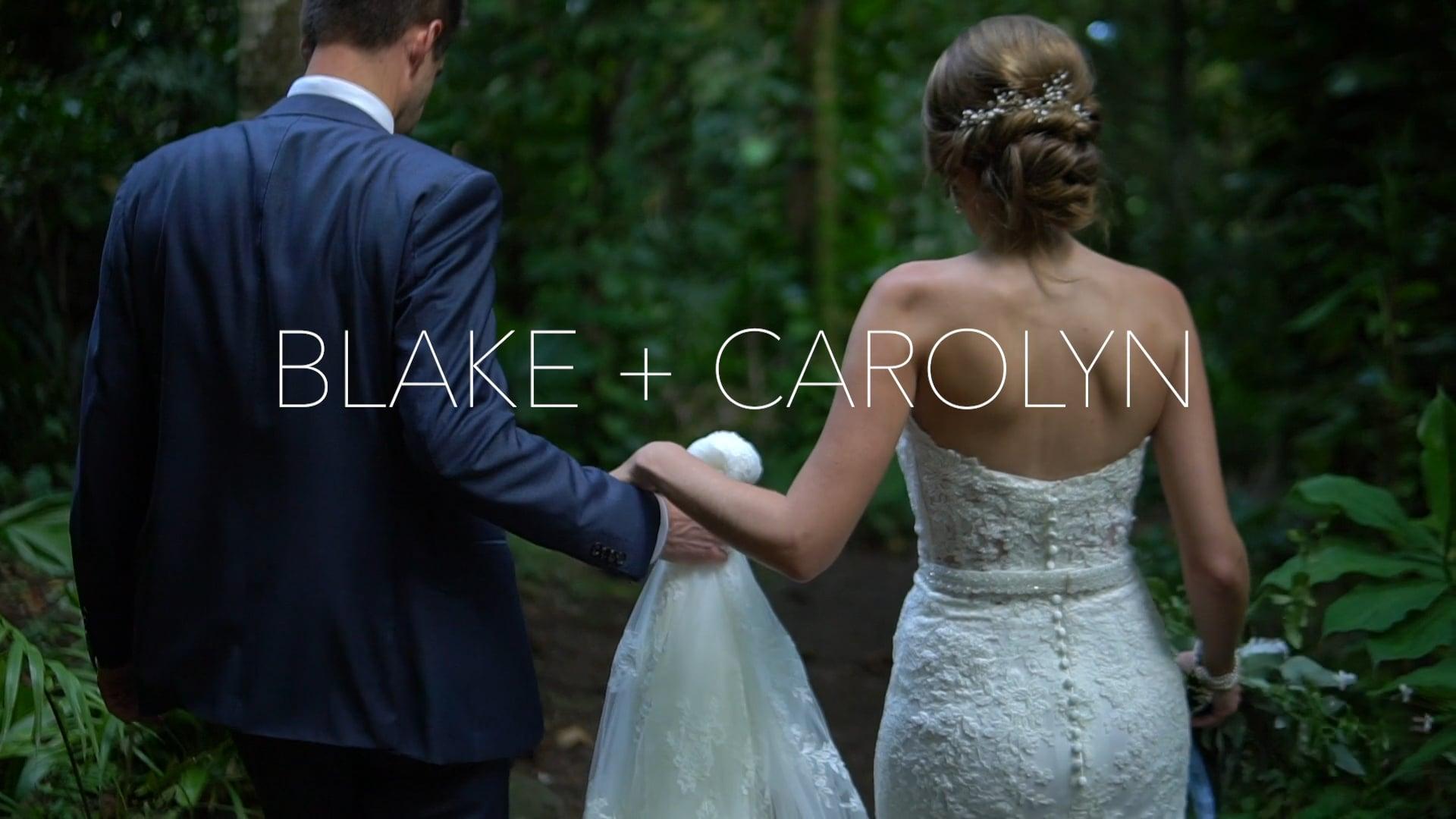 Blake + Carolyn | Wedding Film