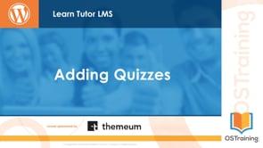 Adding Quizzes