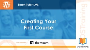 Creating Your First Course