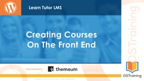 Creating Courses on the Front End