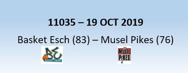 N1H 11035 Basket Esch (83) - Musel-Pikes (76) 19/10/2019