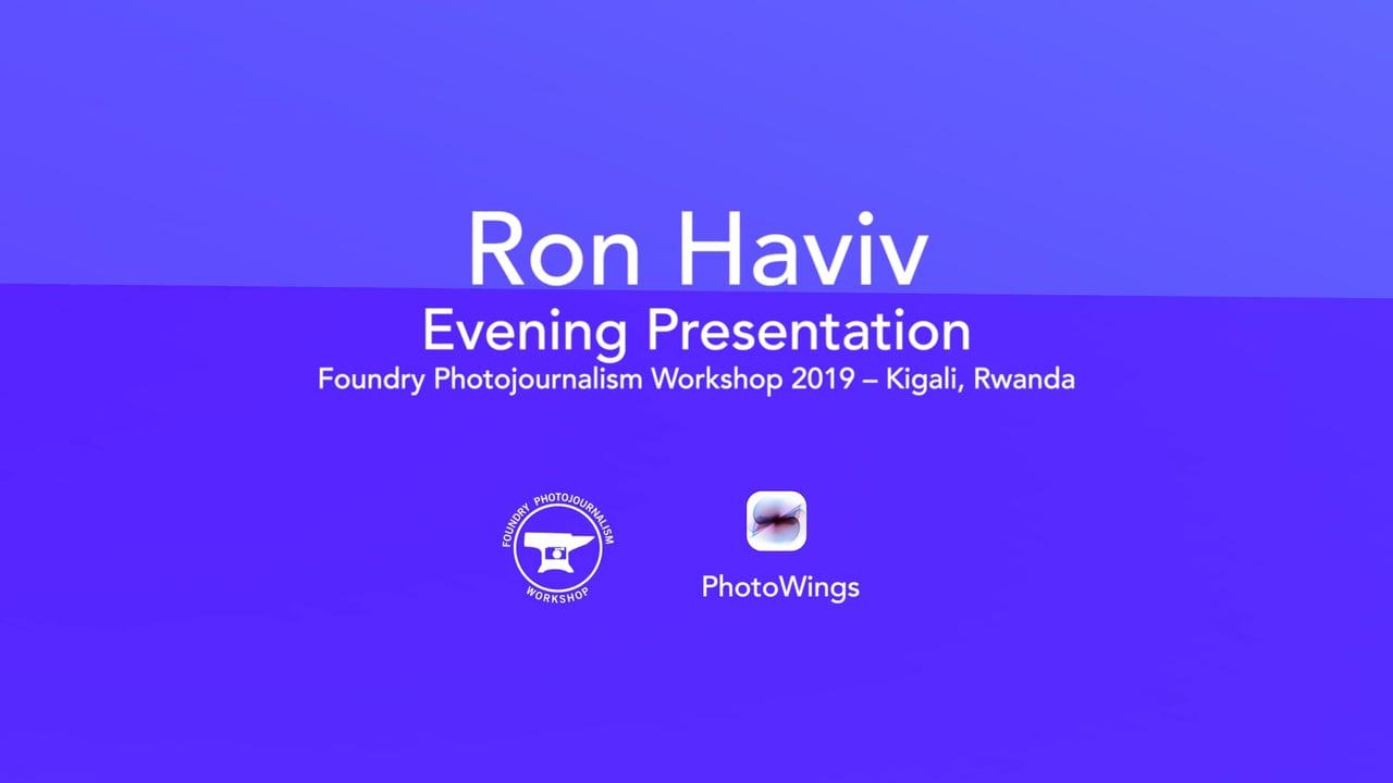 Ron Haviv Foundry Presentation