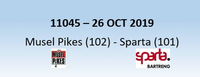 N1H 11045 Musel Pikes (102) - Sparta Bertrange (101) 26/10/2019