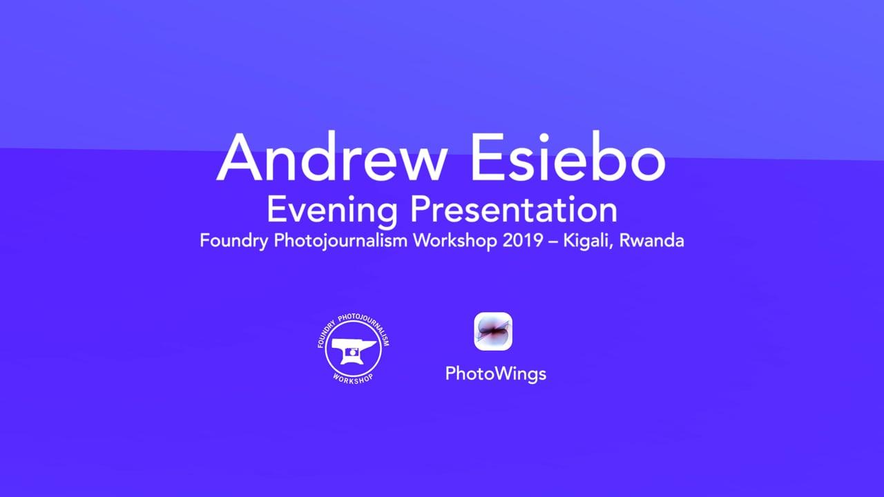 Andrew Esiebo Foundry Presentation