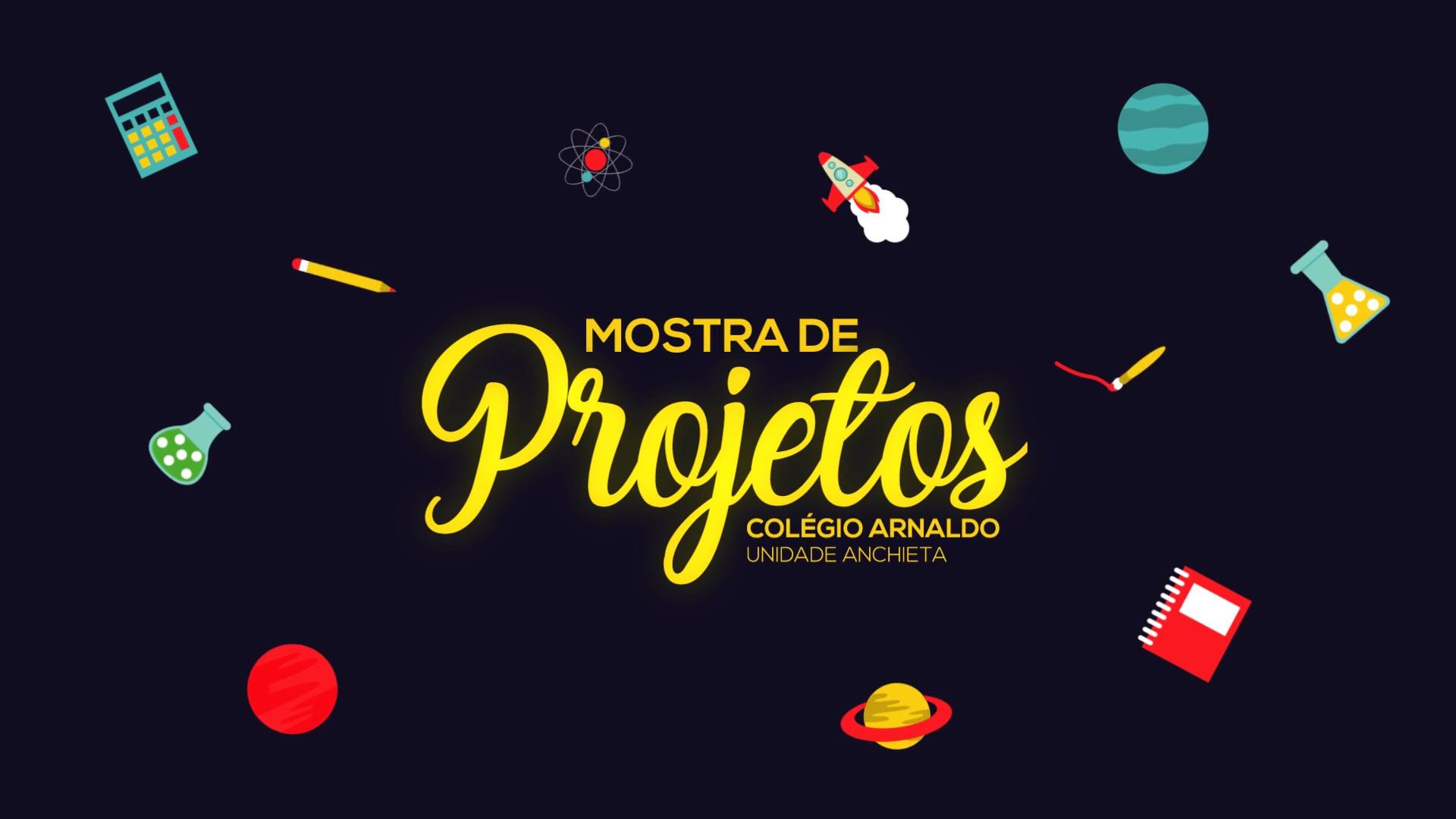 MOSTRA DE PROJETOS ARNALDO ANCHIETA 2019 (INTRODUÇÃO)