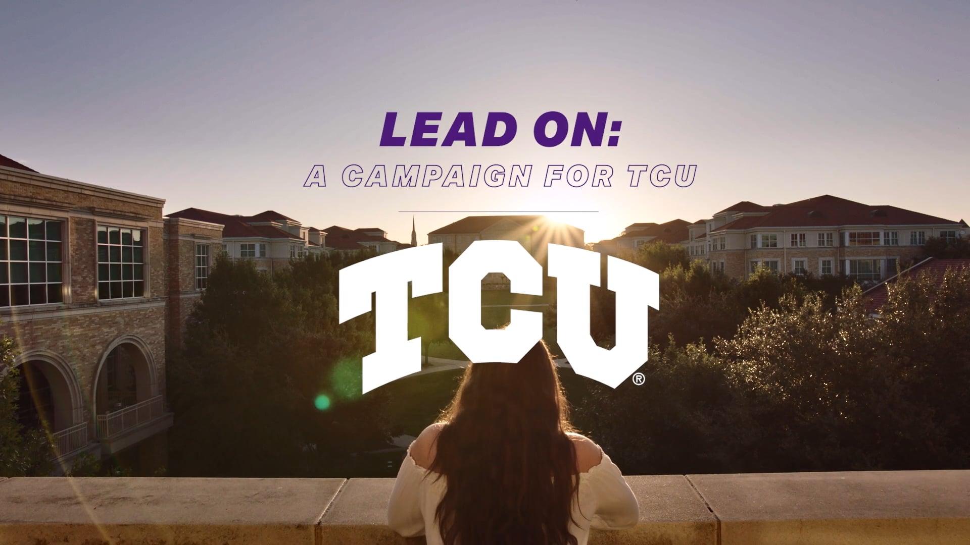 TCU   Lead On Campaign 2019