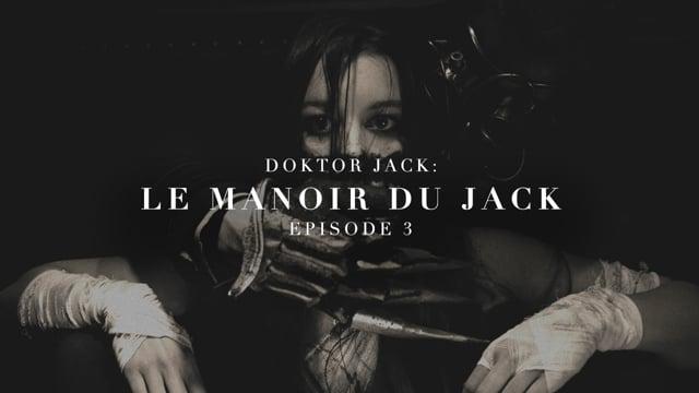 Le Manoir Du Jack [Web Trailer] — MDJ S01E03