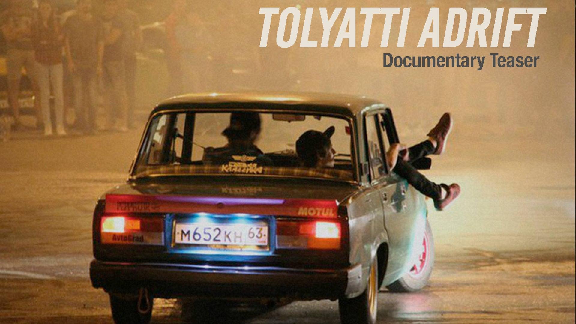 Tolyatti Adrift - Documentary TEASER