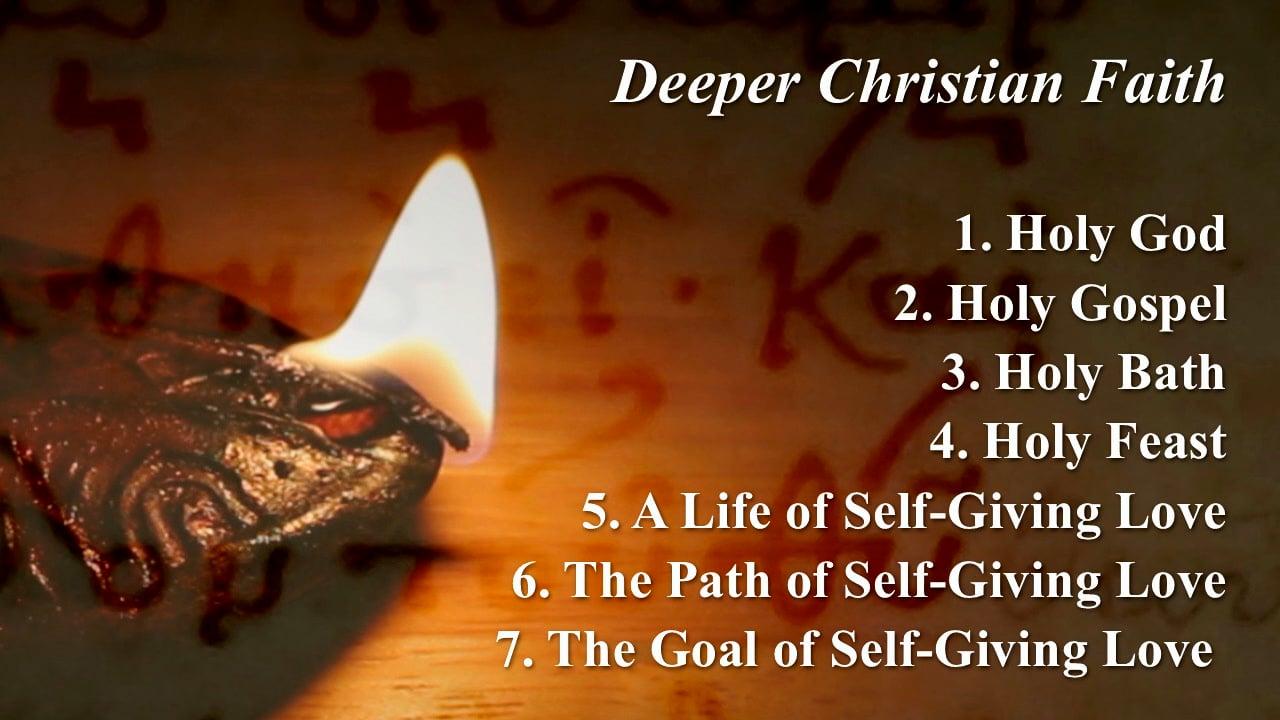 Deeper Christian Faith - Part 3